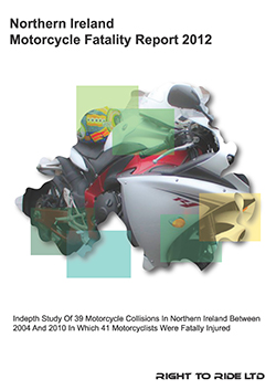 NI Motorcycle Fatality Report - 2012 - Click Here