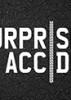 No Surprise – No Accident